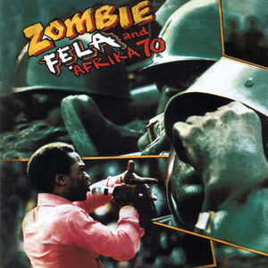 Zombie , Fela Kuti