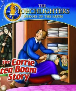 The Torchlighters: The Corrie ten Boom Story