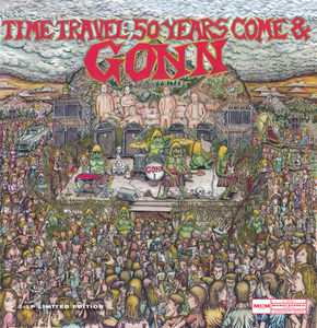 Time Travel: 50 Years Come & Gonn , The Gonn