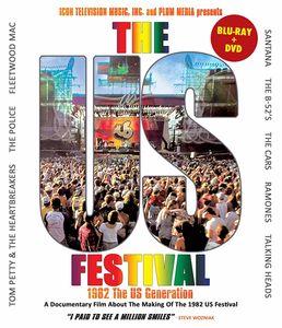 Us Festival: 1982 The Us Generation