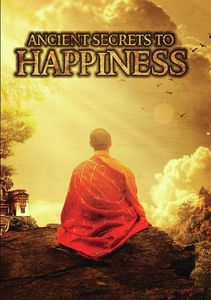 Ancient Secrets To Happiness