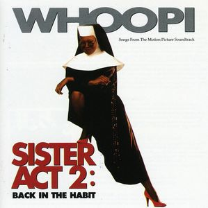 Sister Act 2: Back in the Habit (Original Soundtrack)