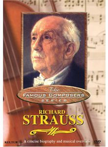 Famous Composers: Richard Strauss