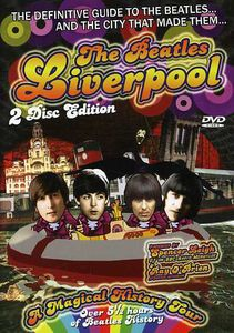The Beatles: Liverpool: A Magical History Tour