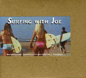 Surfing with Joe (Original Soundtrack)