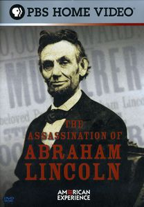 The Assassination of Abraham Lincoln (American Experience)