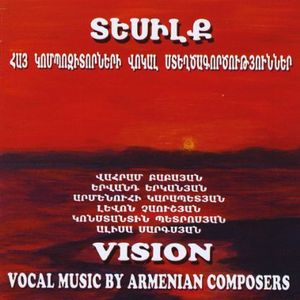Vision Vocal Music By Armenian Composers /  Various
