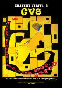 Graffiti Verite: Volume 8: Fifth Element: The Art of the Beatboxer