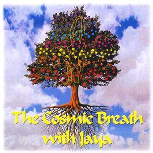 Cosmic Breath with Jaya