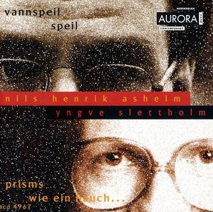 Prisms /  Wie Ein Hauch /  Vannspeil /  Speil