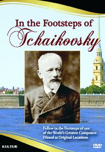 In the Steps of Tchaikovsky