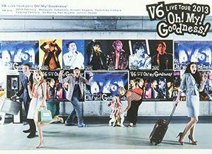 V6 Live Tour 2013 Oh ! My ! Goodness ! [Import]