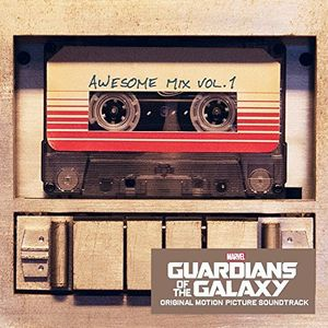 Guardians of the Galaxy: Awesome Mix 1 (Original Soundtrack)