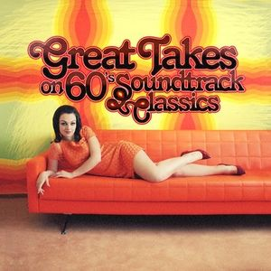 Great Takes on 60's Soundtrack Classics /  Various