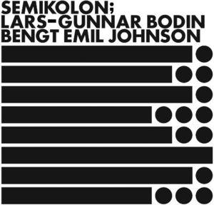 Semikolon [Import] , Lars-Gunnar Bodin