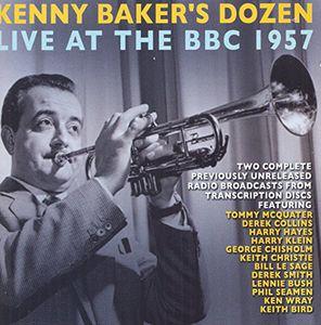 Kenny Baker's Dozen Live at the BBC 1957