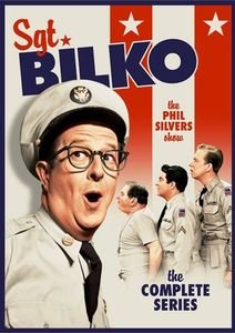 Sgt. Bilko - The Phil Silvers Show: The Complete Series