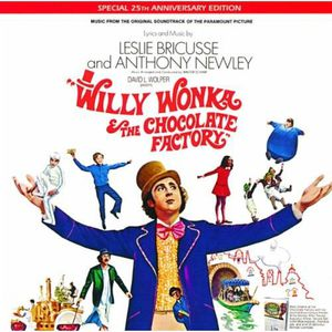 Willy Wonka & the Chocolate Factory (Music From the Original Soundtrack) (Special 25th Anniversary Edition) , Various Artists