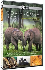 Gorongosa Park Rebirth of Paradise