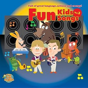 Fun Kids Songs, Vol. 3