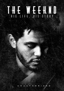 Weeknd: His Life His