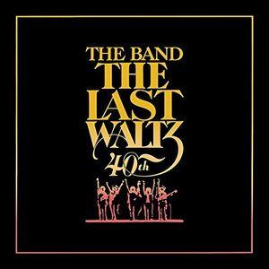 Last Waltz (40th Anniversary Edition)