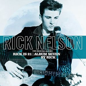 Rick Is 21 /  Album Seven By Rick [Import] , Rick Nelson