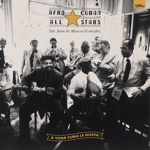 A Toda Cuba Le Gusta , Afro-Cuban All Stars
