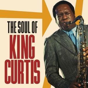 Soul Of King Curtis , King Curtis