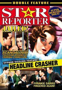 Star Reporter /  Headline Crasher