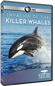 Nature: Invasion of the Killer Whales