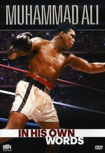 Muhammad Ali: In His Own Words