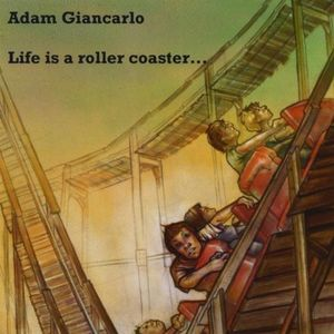 Life Is a Roller Coaster Enjoy the Ride.