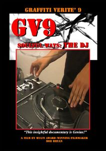 Graffiti Verite: Volume 9: Soulful Ways: The DJ