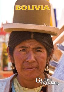 Globe Trekker: Bolivia