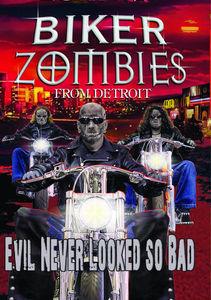 Biker Zombies From Detroit