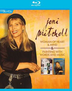 Joni Mitchell: Woman of Heart and Mind /  Painting With Words and Music