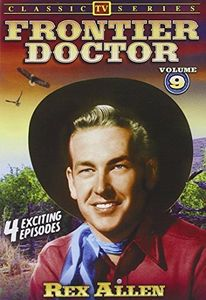 Frontier Doctor: Volume 9: 4-Episode Collection