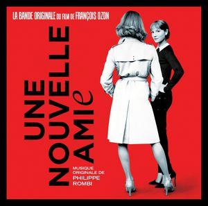 Une Nouvelle Amie (The New Girlfriend) (Original Soundtrack) [Import]
