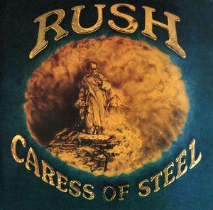 Caress Of Steel (remastered) , Rush