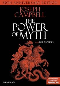 Joseph Campbell and the Power of Myth , Joseph Campbell