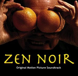 Zen Noir (Original Soundtrack)