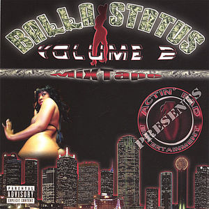 Balla Status, Vol. 2 Mixtape