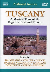 A Musical Journey: Tuscany