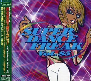 Super Dance Freak 85 /  Various [Import]