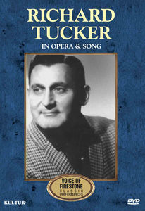 Richard Tucker: In Opera and Song: Voice of Firestone: Classic Performances