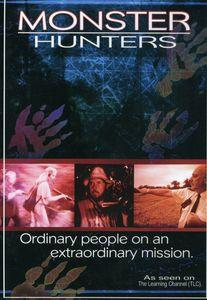 Monster Hunters: Ordinary People on Extradinary Mi