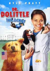 Dr. Dolittle: Tail to the Chief