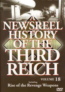 A Newsreel History of the Third Reich: Volume 18