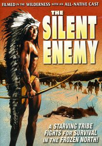 The Silent Enemy: An Epic of the American Indian